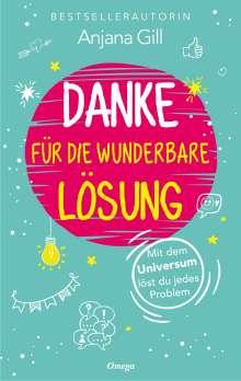 Anjana Gill: Danke für die wunderbare Lösung, Buch