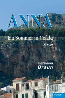 Hermann Braun: ANNA - Ein Sommer in Cefalù, Buch