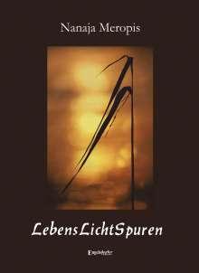 Nanaja Meropis: LebensLichtSpuren, Buch