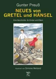 Gunter Preuß: NEUES von GRETEL und HÄNSEL, Buch