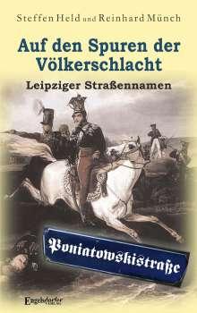 Reinhard Münch: Auf den Spuren der Völkerschlacht, Buch