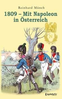 Reinhard Münch: 1809 - Mit Napoleon in Österreich, Buch