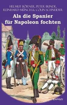 Reinhard Münch: Als die Spanier für Napoleon fochten, Buch