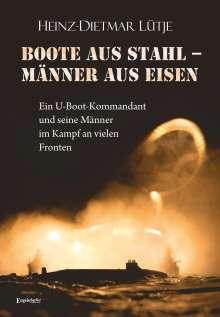 Heinz-Dietmar Lütje: Boote aus Stahl - Männer aus Eisen, Buch