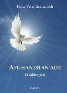 Hans-Peter Grünebach: Afghanistan ade, Buch