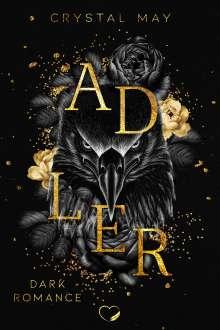 Crystal May: Adler, Buch