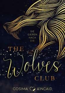 Cosima Kincaid: The Wolves Club, Buch