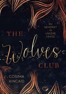 Cosima Kincaid: The Wolves Club 2, Buch