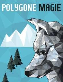 Christoph Alexander: Polygone Magie, Buch