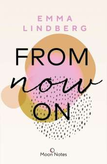 Emma Lindberg: Rena & Callan 1. From Now On, Buch