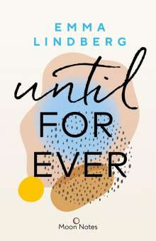Emma Lindberg: Rena & Callan 2. Until Forever, Buch