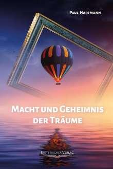 Paul Hartmann: Macht und Geheimnis der Träume, Buch