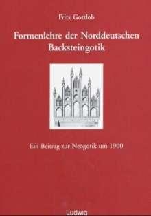 Fritz Gottlob: Formenlehre der norddeutschen Backsteingotik, Buch