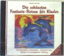 Marita Hennig: Die schönsten Fantasie-Reisen für Kinder. CD, CD