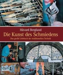 Håvard Bergland: Die Kunst des Schmiedens, Buch