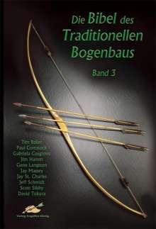 Die Bibel des Traditionellen Bogenbaus 3, Buch
