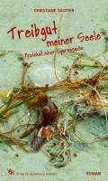 Christiane Sautter: Treibgut meiner Seele, Buch