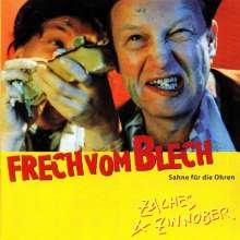 Zaches & Zinnober: Frech vom Blech (Sahne für die Ohren), CD
