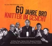 Knitter im Gesicht - 60 Jahre BRD, 2 Audio-CDs, 2 CDs