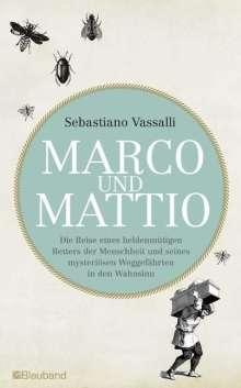 Sebastiano Vassalli: Marco und Mattio, Buch