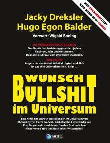 Jacky Dreksler: Wunsch-Bullshit im Universum, Buch