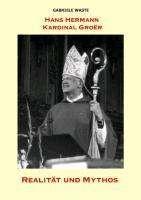 Gabriele Waste: Hans Hermann Kardinal Groër, Buch