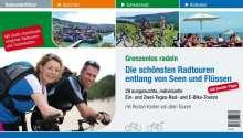 Monika Erdenbrink: Radwanderführer Grenzenlos radeln. Die schönsten Radtouren entlang von Seen und Flüssen, Buch