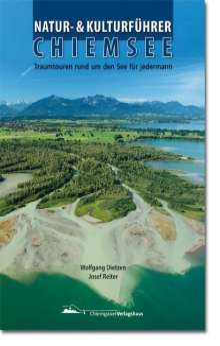 Wolfgang Dietzen: Natur, Kultur und Kulinarik in der Region Chiemsee, Buch