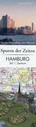 Stephan Hormes: Spuren der Zeiten in Hamburg: Teil 1, Zentrum 1 : 5.000, Diverse
