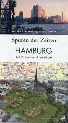 Stephan Hormes: Spuren der Zeiten in Hamburg: Teil 2, Zentrum und Vorstädte 1 : 10.000, Diverse