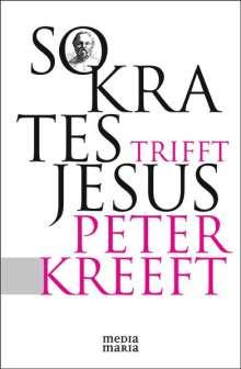 Peter Kreeft: Sokrates trifft Jesus, Buch