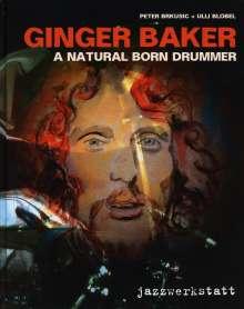 Ulli Blobel: Ginger Baker - a natural born Drummer, Buch