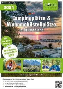 Campingplätze und Wohnmobilstellplätze in Deutschland 2021, Buch
