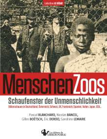 Pascal Blanchard: MenschenZoos, Buch