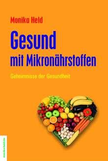 Monika Held: Gesund mit Mikronährstoffen, Buch