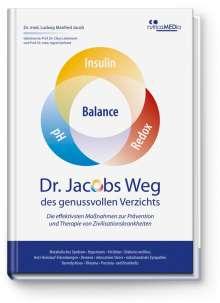 Ludwig Manfred Jacob: Dr. Jacobs Weg des genussvollen Verzichts, Buch