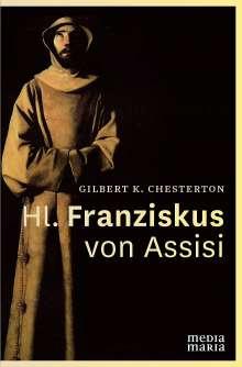 G. K. Chesterton: Hl. Franziskus von Assisi, Buch