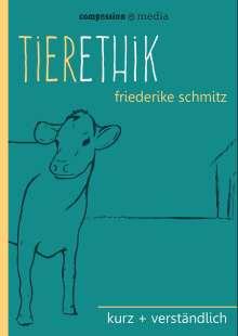 Friederike Schmitz: Tierethik, Buch