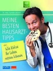 Carsten Lekutat: Meine besten Hausarzttipps oder: Wie Kekse Ihr Leben retten können, Buch