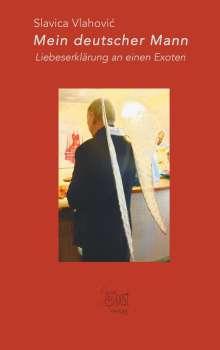 Slavica Vlahovic: Mein deutscher Mann, Buch