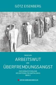 Götz Eisenberg: Zwischen Arbeitswut und Überfremdungsangst, Buch