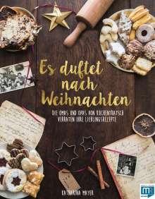 Katharina Mayer: Es duftet nach Weihnachten, Buch