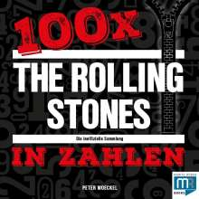 Peter Woeckel: 100 x - The Rolling Stones in Zahlen, Buch