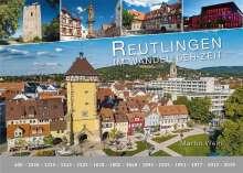 Martin Wein: Reutlingen - im Wandel der Zeit, Buch