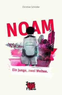 Christian Schröder: NOAM - Ein Junge, zwei Welten., Buch
