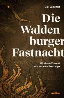 Jan Wiechert: Die Waldenburger Fastnacht, Buch