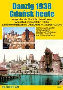 Dirk Bloch: Stadtplan Danzig 1938/Gdansk heute, Diverse