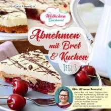 Güldane Altekrüger: Abnehmen mit Brot und Kuchen Teil 3, Buch