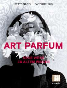 Beate Nagel: Art Parfum, Buch