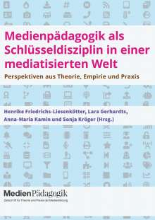 Bianca Burgfeld-Meise: Medienpädagogik als Schlüsseldisziplin in einer mediatisierten Welt, Buch